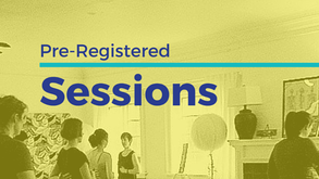 Pre-Registered Sessions